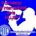 8 de Marzo «Día Internacional de la Mujer»